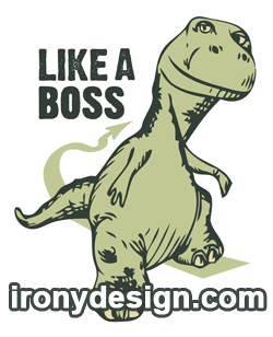 Like a Boss T Rex Products